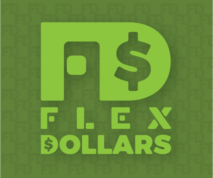 Buy $50 in Flex Dollars get $5 Flex Dollars Free!